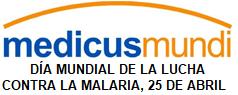 DÍA MUNDIAL DE LA LUCHA CONTRA LA MALARIA, 25 DE ABRIL